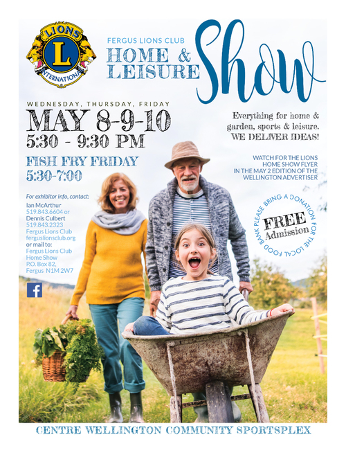 Fergus Home and Leisure Show - May 8 to 10.